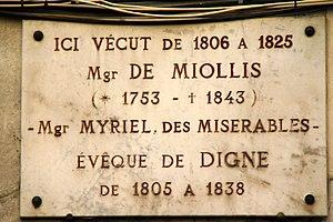 Bienvenu de Miollis - A plaque at Bienvenu de Miollis's residence at 47 Rue De L'Hubac Digne, France in honour of him inspiring Victor Hugo to create Bishop Charles François Myriel, and set him in his home there