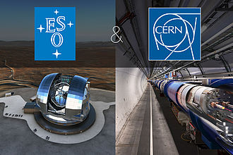 CERN - ESO and CERN have a cooperation agreement.