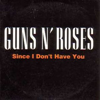 Since I Don't Have You - Image: Gunsnroses 002