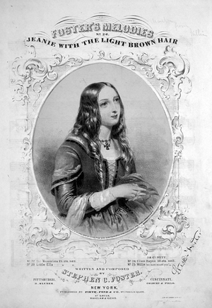 Jane McDowell Foster Wiley - Jane is credited with being the inspiration for Stephen Foster song Jeanie With The Light BrownHair, published in 1854