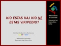 Kio estas kaj kio estas ne Vikipedio - 20KKE - ELiSo kaj WCO.pdf