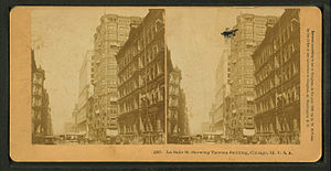 Holabird & Root - Tacoma Building (the tall building in the centre). Stereoscopic view by Benjamin W. Kilburn