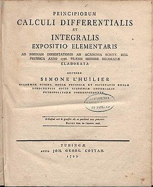 Simon Antoine Jean L'Huilier - Principiorum calculi differentialis et integralis expositio elementaris, 1795
