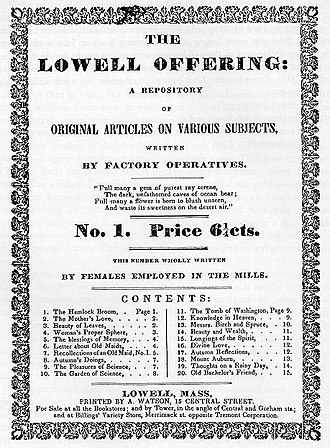 """Harriet Hanson Robinson - Lowell Offering number 1, 1840. """"Wholly written by females employed in the mills"""""""