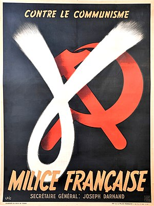 "Milice - Recruitment poster for the Milice: ""Against Communism / French Militia / Secretary-General Joseph Darnand"""