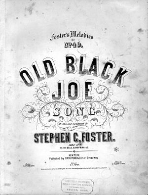 Old Black Joe - Image: Old Black Joe Foster 1860LOC