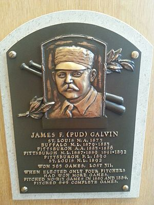 Pud Galvin - Plaque of Pud Galvin at the Baseball Hall of Fame