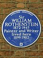 Sir WILLIAM ROTHENSTEIN 1872-1945 Painter and Writer lived here 1899-1902.jpg