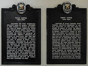 Tomás Mapúa - Historical markers of Tomas Mapua in English and Tagalog placed by the National Historical Institute in 1989.  The location of the markers is currently unknown.