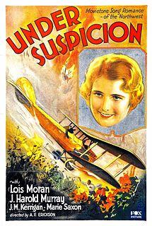 <i>Under Suspicion</i> (1930 film) 1930 film by A. F. Erickson