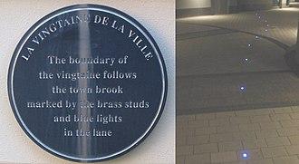 Vingtaine de la Ville - A 2005 residential and commercial development in St. Helier incorporates a plaque and light installation marking the boundary of La Vingtaine de la Ville
