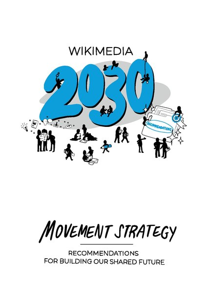 Ficheiro:Wikimedia 2030 Movement Strategy Recommendations in English.pdf