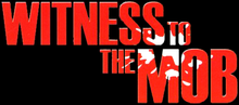 Witness to the Mob Logo.png