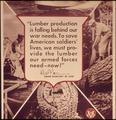 """Lumber production is falling behind our war needs"" - NARA - 514937.tif"