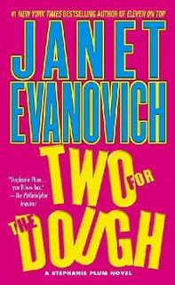 <i>Two for the Dough</i> book by Janet Evanovich