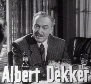 Schauspieler Albert Dekker