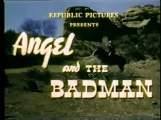File:Angel and the Badman (1947).webm