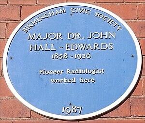 John Hall-Edwards - Blue plaque outside Birmingham Children's Hospital, formerly Birmingham General Hospital
