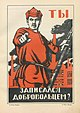 Bolshevik Poster - You, have you volunteered yet?.jpg