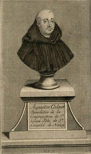 Antoine Augustin Calmet - Dom Augustin Calmet