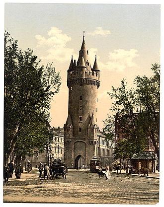 Eschenheimer Turm - Eschenheimer Turm ca. 1900