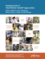 Fundamentals of Total Worker Health Approaches Cover.png