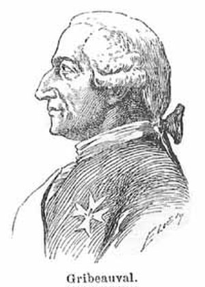 Jean-Baptiste Vaquette de Gribeauval - Jean-Baptiste Vaquette de Gribeauval