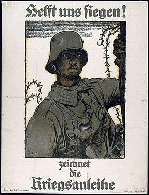 Fritz Erler - Helft uns siegen – zeichnet die Kriegsanleihe! (Help us win – buy war bonds!) 1917. Collection the Imperial War Museum