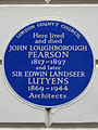 Here lived and died JOHN LOUGHBOROUGH PEARSON 1817-1897 and later SIR EDWIN LANDSEER LUTYENS 1869-1944 Architects.jpg