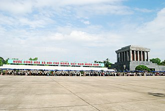 "Ten thousand years - A banner at the Ho Chi Minh Mausoleum proclaiming ""Ten thousand years to the Socialist Republic of Vietnam!"""