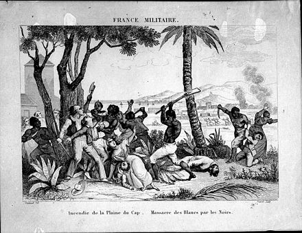 """Burning of the Plaine du Cap - Massacre of whites by the blacks"". On August 22, 1791, slaves set fire to plantations, torched cities and massacred the white population. Incendie de la Plaine du Cap. - Massacre des Blancs par les Noirs. FRANCE MILITAIRE. - Martinet del. - Masson Sculp - 33.jpg"