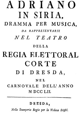 Adriano in Siria - Title page of a 1752 version of the libretto, for the performance in Dresden of the Johann Adolph Hasse opera