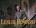 Leslie Howard in Gone With the Wind trailer.jpg