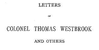 Thomas Westbrook - Letters of Colonel Westbrook Title page of Letters of Colonel Westbrook