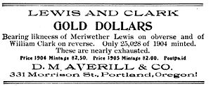 "Lewis and Clark Exposition dollar - D.M. Averill's misleading advertisement for Lewis and Clark Exposition dollars, which were not ""nearly exhausted"".  From the April 1905 The Numismatist."