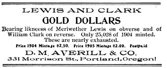 """Lewis and Clark Exposition dollar - D.M. Averill's misleading advertisement for Lewis and Clark Exposition dollars, which were not """"nearly exhausted"""".  From the April 1905 The Numismatist."""