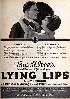 <i>Lying Lips</i> (1921 film) 1921 film by John Griffith Wray