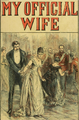My Official Wife (1892 cover).png