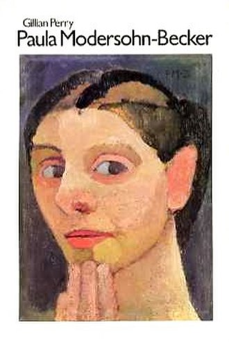 Gill Perry - Paula Modersohn-Becker: Her life and work by Gill Perry, 1979.