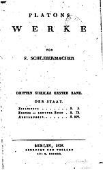 Platons Werke von F. Schleiermacher: Dritten Theiles Erster Band