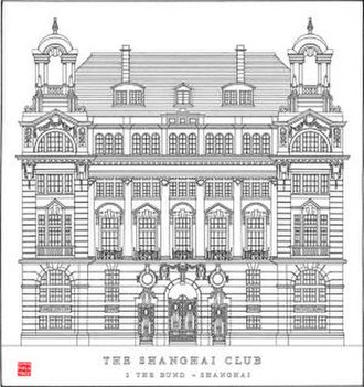 Shanghai Club Building - Shanghai Club - The Bund - Shanghai (Elevation)