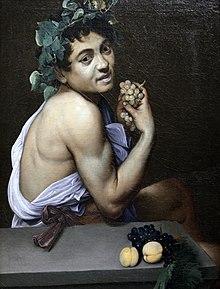 Άρρωστος Βάκχος, πιθανό προσωπογραφία του Καραβάτζιο,  Πινακοθήκη Μποργκέζε, Ρώμη.