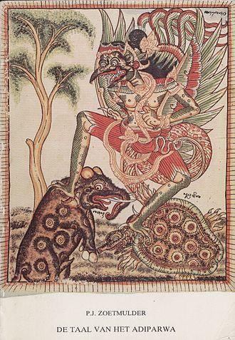 Petrus Josephus Zoetmulder - De Taal van het Adiparwa, a reprint from 1983.