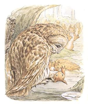 """Old Brown Owl after catching squirrel Nutkin"""