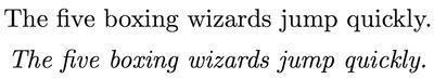 """立体とイタリック体による """"The five boxing wizards jump quickly."""" の例"""