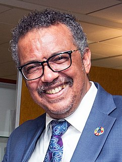 Tedros Adhanom Director-General of the World Health Organization, former Minister in Ethiopia