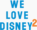 We Love Disney 2 logo.png