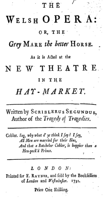 The Welsh Opera - Titlepage to The Welsh Opera: or, the Grey Mare the better Horse