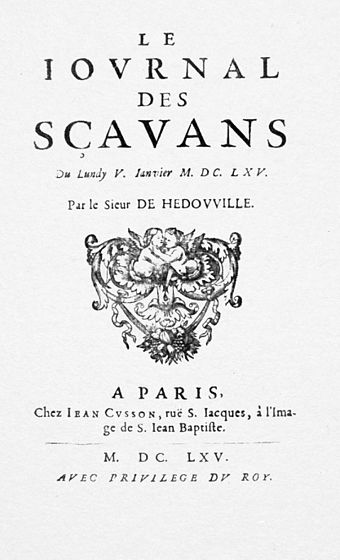 Journal des scavans was the earliest academic journal published in Europe 1665 journal des scavans title.jpg