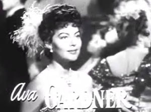 Ava (given name) - Ava Gardner in the trailer to My Forbidden Past (1951)